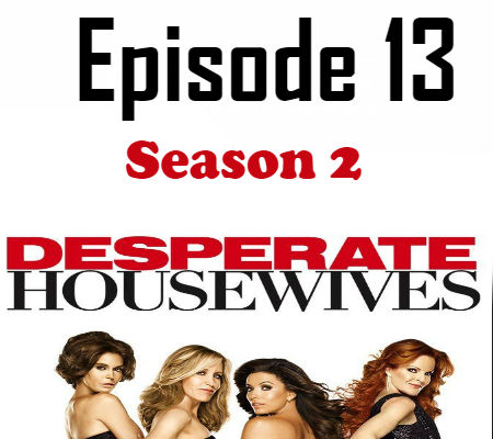 Desperate Housewives Season 2 Episode 13 TV Series